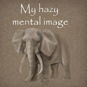 My hazy mental image